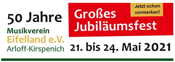 "50 Jahre Musikverein Eifelland ""Großes Jubiläumsfest"""